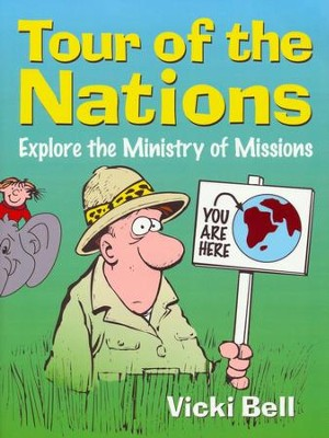Tour of the Nations   -     By: Vicki Lynn Bell