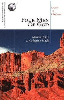 Four Men of God: Unlikely Leaders: Neighborhood Bible studies  -     By: Marilyn Kunz, Catherine Schell