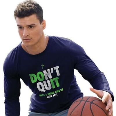 Don't Quit, Long Sleeve Active Shirt, Navy Blue, Small  -