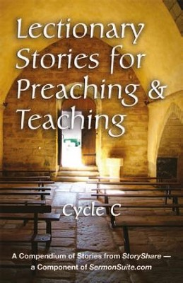 Lectionary Stories for Teaching and Preaching, Cycle C  -     By: David O. Bales, Scott Dalgarno, Sandra Herrmann