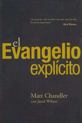 El Evangelio Explícito  (The Explicit Gospel)  -     By: Matt Chandler