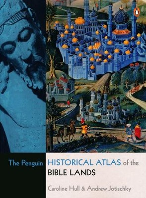The Penguin Historical Atlas of the Bible Lands  -     By: Caroline Hull, Andrew Jotischky