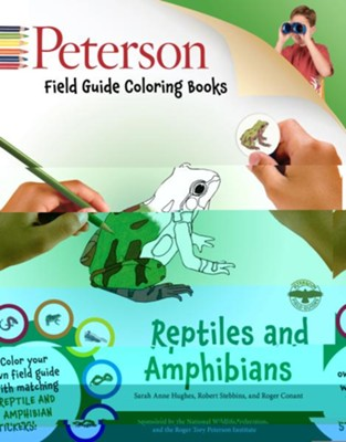 Peterson Field Guide Coloring Book: Reptiles and Amphibians  -     Edited By: Roger Tory Peterson     By: Sarah Anne Hughes     Illustrated By: Sarah Anne Hughes