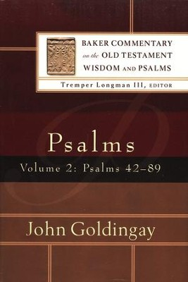 Psalms 42-89, Volume 2: Baker Commentyary on the Old Testament Wisdom & Psalms [BCOT]  -     By: John Goldingay