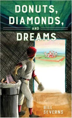 Donuts, Diamonds, & Dreams  -     By: Bill Severns