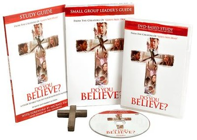 Do You Believe? DVD-Based Study Kit: A 4-Week Study Kit Based on the Major Motion Picture  -