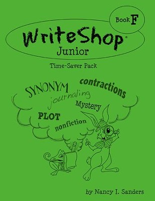 WriteShop Junior Time-Saver Pack F  -     By: Kim Kautzer, Debbie Oldar
