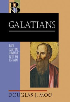Galatians: Baker Exegetical Commentary on the New Testament [BECNT]  -     By: Douglas J. Moo