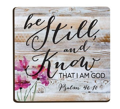 Be Still and Know That I Am God, Magnet  -