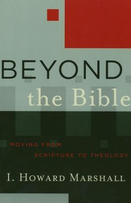 Beyond the Bible    -     By: I. Howard Marshall