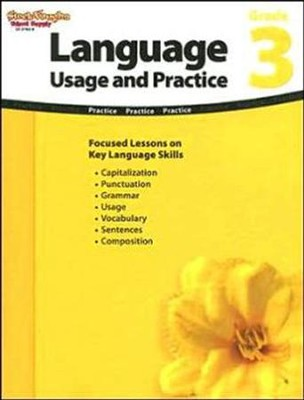 Language: Usage and Practice Grade 3  -