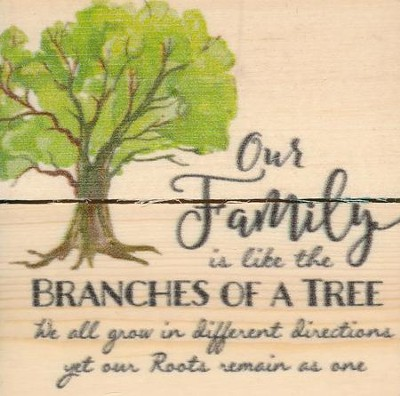 Our Family Is Like the Branches Of A Tree, Rustic Magnet  -
