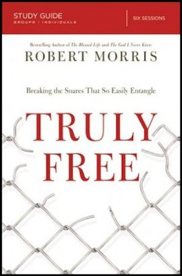Truly Free, Study Guide   -     By: Robert Morris