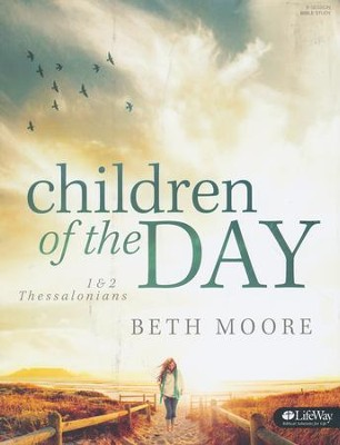 Children of the Day: 1 & 2 Thessalonians Member Book  -     By: Beth Moore