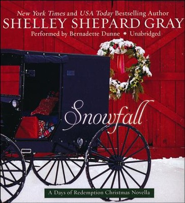 Snowfall, The Days of Redemption Series #4 - unabridged audiobook on CD  -     Narrated By: Bernadette Dunne     By: Shelley Shepard Gray