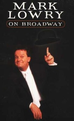Mark Lowry on Broadway, DVD    -     By: Mark Lowry