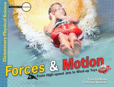 Forces & Motion Student Text, Student Journal & Teacher's Guide Kit   -     By: Tom DeRosa, Dr. Carolyn Reeves