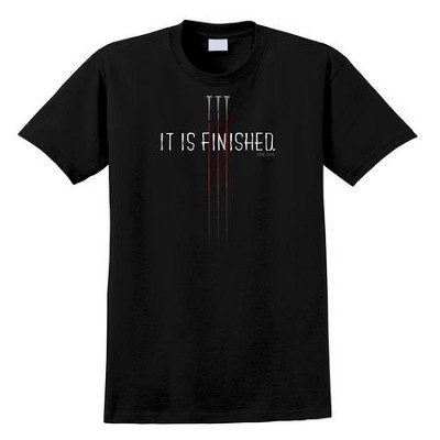 It Is Finished Shirt, Black, X-Large  -
