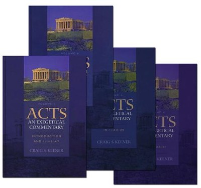 Acts: An Exegetical Commentary, 4 Volumes  -     By: Craig S. Keener
