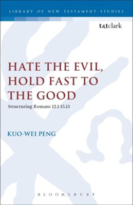 Hate the Evil, Hold Fast to the Good  -     By: Kuo-We Peng