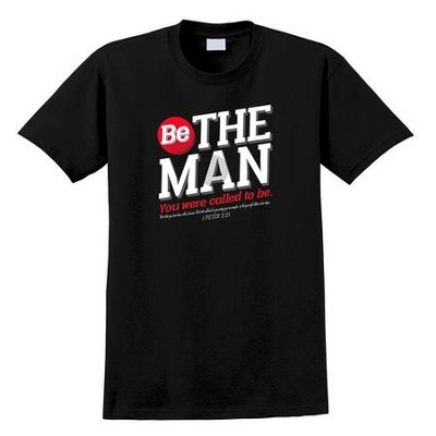 Be the Man Shirt, Black, Small  -