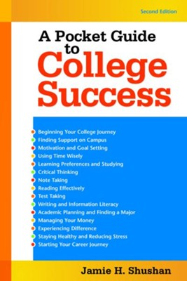 A Pocket Guide to College Success  -     By: Jamie Shushan