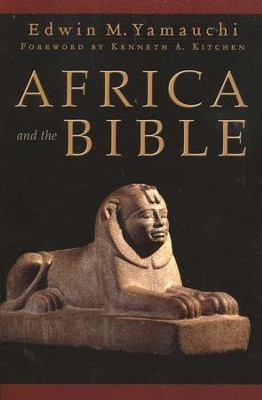 Africa and the Bible  -     By: Edwin M. Yamauchi