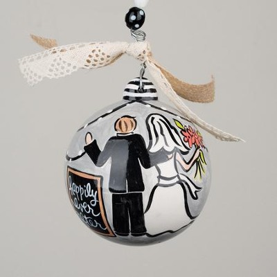 Happily Ever After, Bride and Groom Ball Ornament  -