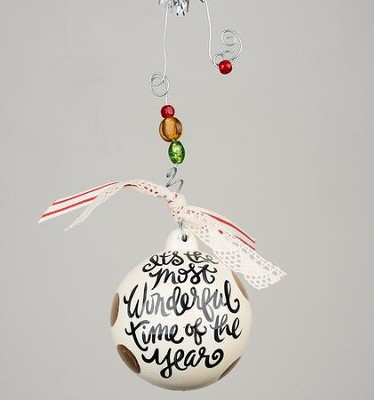 Most Wonderful Time of Year Ball Ornament  -