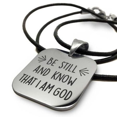 Be Still & Know, Stainless Steel Necklace On Leather  -