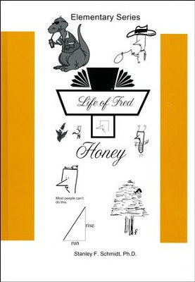 Life of Fred: Honey  -     By: Stanley F. Schmidt Ph.D.