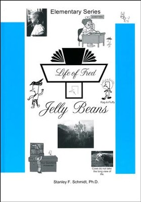 Life of Fred: Jelly Beans  -     By: Stanley F. Schmidt Ph.D.