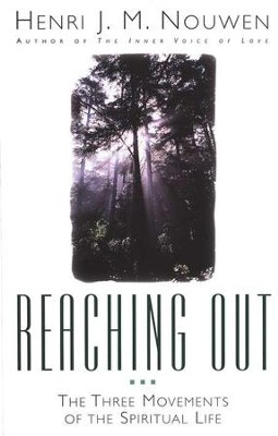 Reaching Out   -     By: Henri J.M. Nouwen