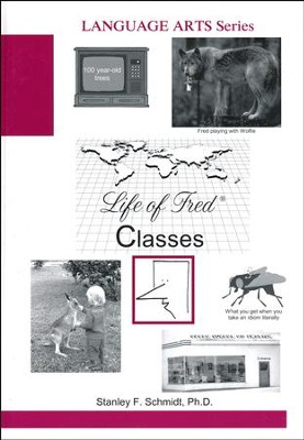 Life of Fred: Classes  -     By: Stanley F. Schmidt Ph.D.