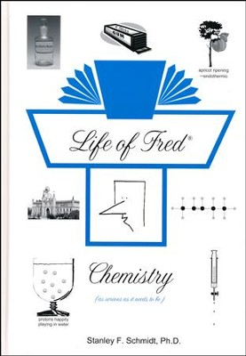 Life of Fred: Chemistry   -     By: Stanley Schmidt