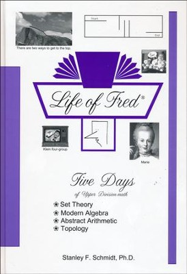 Life of Fred: Five Days of Upper Division Math  -     By: Stanley F. Schmidt Ph.D.