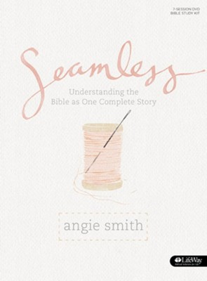 Seamless - Bible Study Book: Understanding the Bible as One Complete Story  -     By: Angie Smith