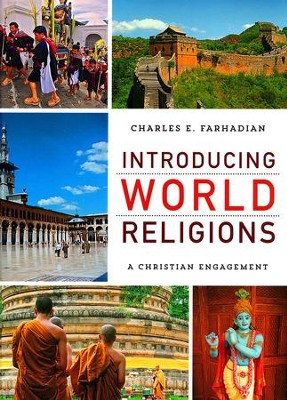 Introducing World Religions: A Christian Engagement  -     By: Charles E. Farhadian
