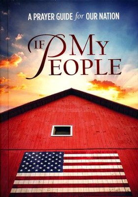 If My People: A Prayer Guide for our Nation  -     By: Jack Countryman