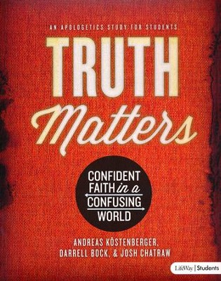 Truth Matters: Confident Faith in a Confusing World (DVD Leader Kit)  -     By: Andreas Kostenberger, Darrell Bock
