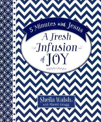 5 Minutes with Jesus: A Fresh Infusion of Joy  -     By: Sheila Walsh