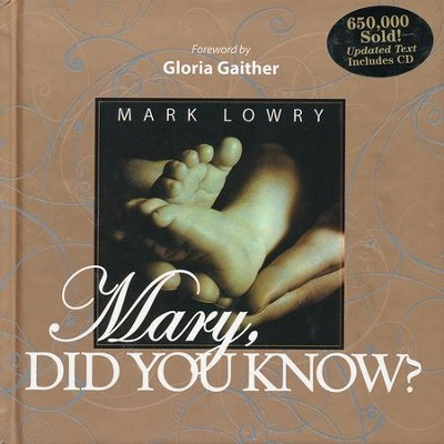 Mary, Did You Know? Book & CD   -     By: Mark Lowry
