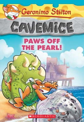 Paws Off the Pearl! (Geronimo Stilton Cavemice #12)  -     By: Geronimo Stilton