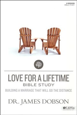 Love For a Lifetime: Building a Marriage That Will Go the Distance, Member Book  -     By: Dr. James Dobson