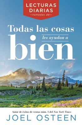 Lecturas Diarias Tomadas De Todas Las Cosas Obran Para Su Bien/Daily Readings from All Things Are Working for Your  Good, Spanish Edition  -     By: Joel Osteen