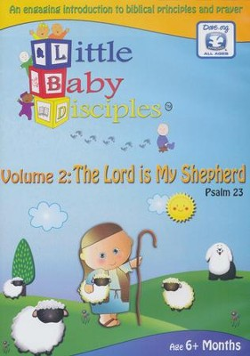 The Lord Is My Shepherd: Psalm 23 Volume 2 - Little Baby Disciples  -