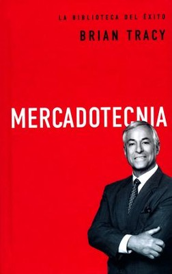 Mercadotecnia  (Marketing)  -     By: Brian Tracy