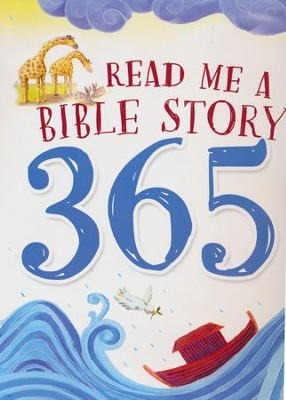 Read Me a Bible Story 365  -