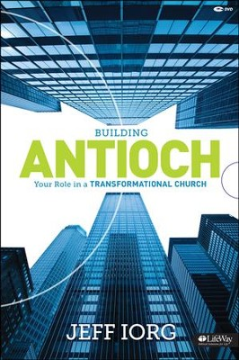 Building Antioch: Your Role in a Transformational Church, DVD Leader Kit  -     By: Jeff Iorg