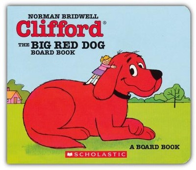 Clifford: The Big Red Dog Board Book   -     By: Norman Bridwell
